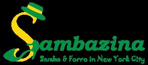 Sambazina - Samba e Forró in New York City